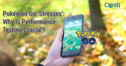 Pokémon Go 'Stresses': Why is Performance Testing Crucial? Part 1
