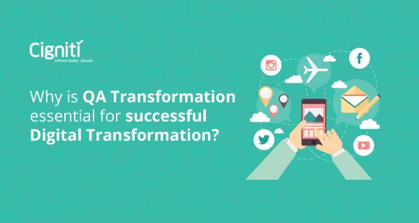 Why is QA Transformation essential for successful Digital Transformation