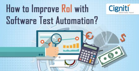 How to Improve RoI with Software Test Automation?