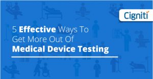 5-Effective-Ways-Medical-Device-Testing