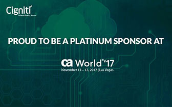 PROUD TO BE PART OF CA WORLD 2017 - Cigniti