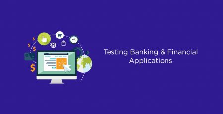 Testing Banking & Financial Applications