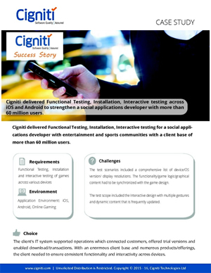 cigniti-delivered-functional-testing-installation-interactive-testing-across-ios-android-strengthen-social-applications-developer-60-million-users