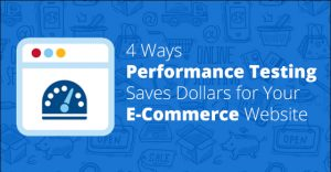 4 Ways Performance Testing Saves Dollars for Your E-Commerce Website - Cigniti Blog