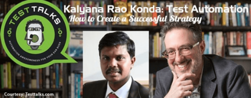 Kalyan Rao Konda: On Creating Success Test Automation Strategy - Cigniti